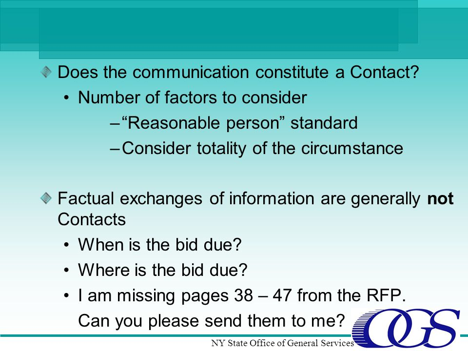 NY State Office of General Services Does the communication constitute a Contact.