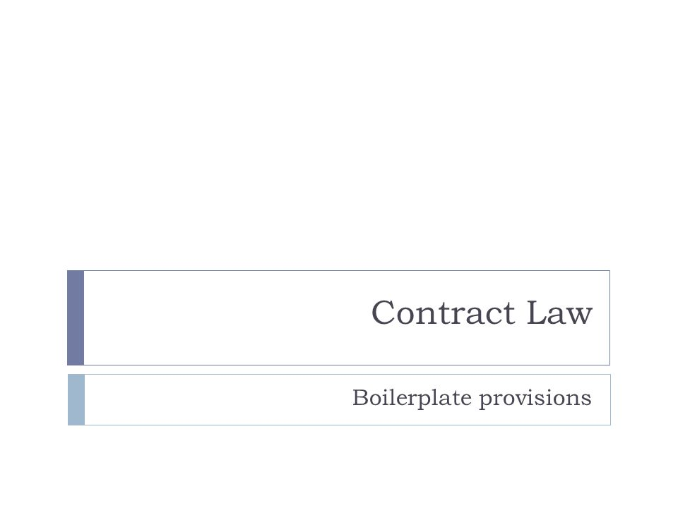 Contract Law Boilerplate provisions