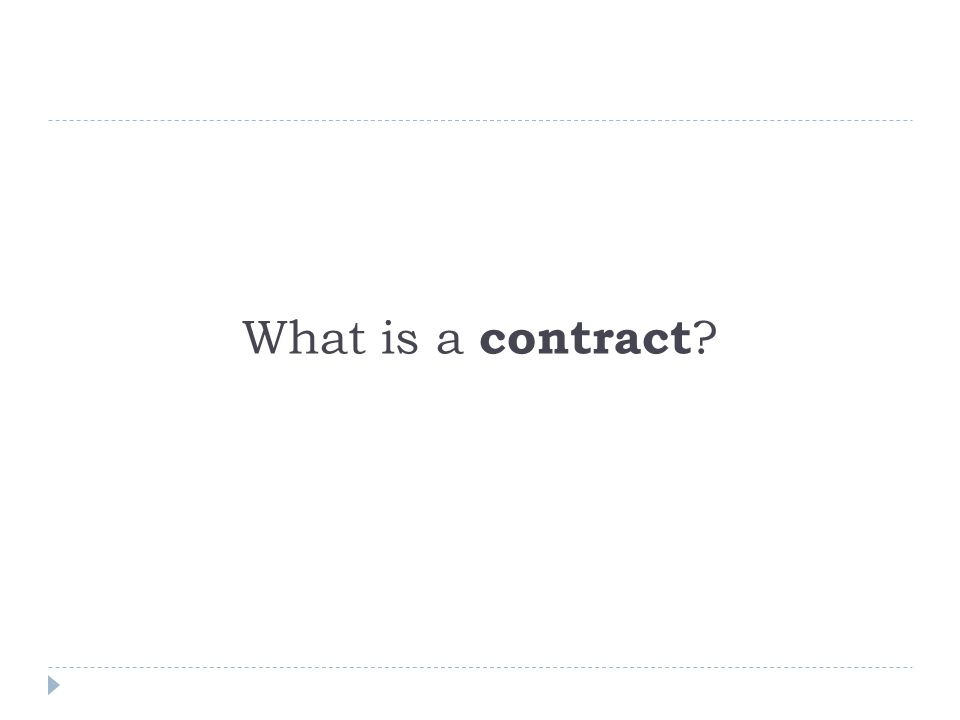 What is a contract ?