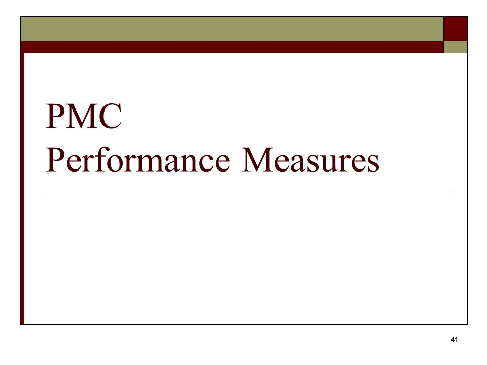 41 PMC Performance Measures