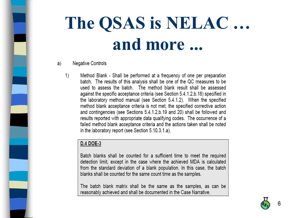 6 The QSAS is NELAC … and more...