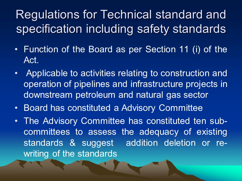 Regulations for Technical standard and specification including safety standards Function of the Board as per Section 11 (i) of the Act.