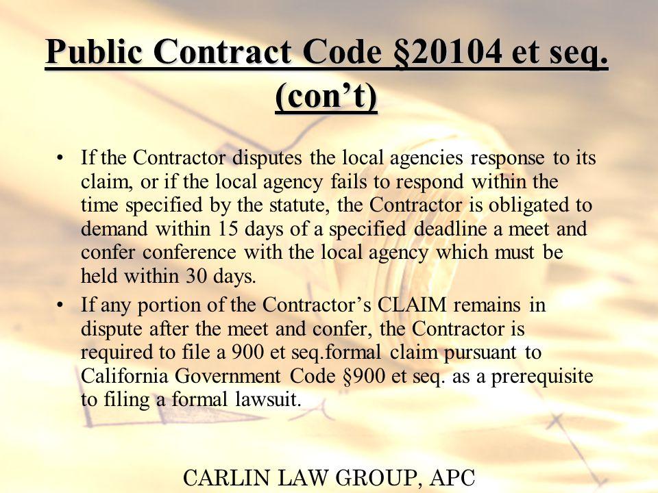 CARLIN LAW GROUP, APC Public Contract Code §20104 et seq.