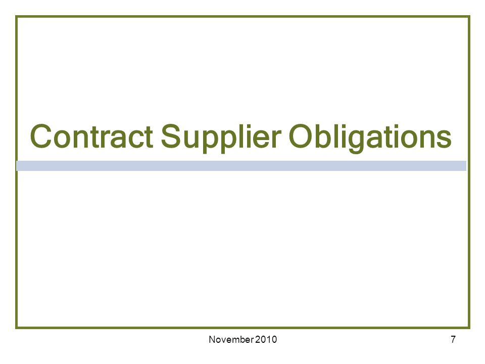 7 Contract Supplier Obligations