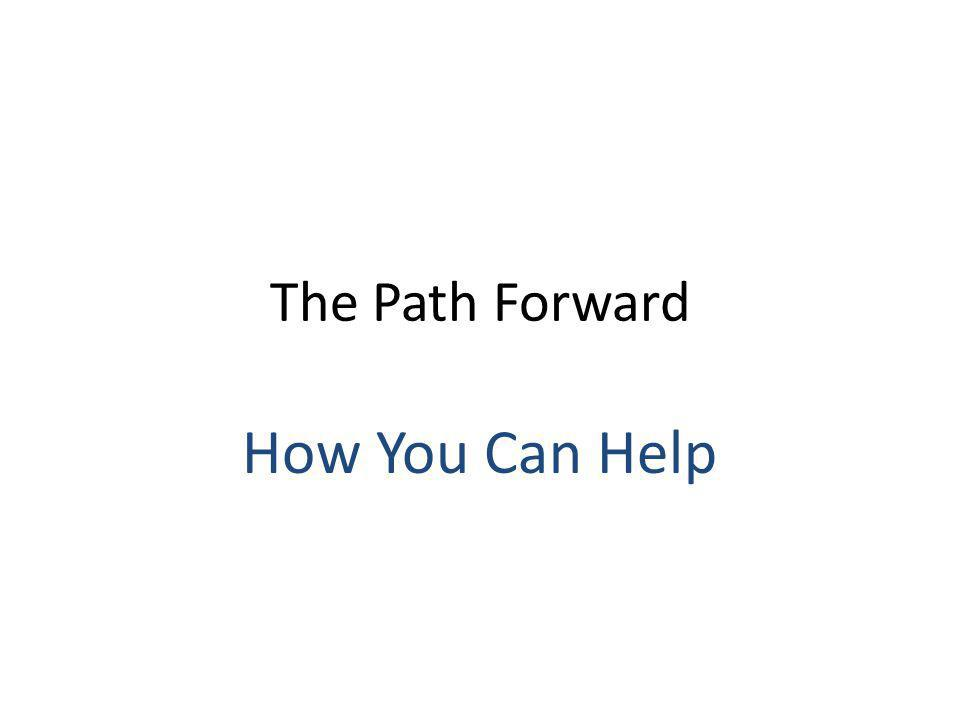 The Path Forward How You Can Help