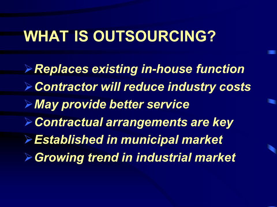 WHAT IS OUTSOURCING.