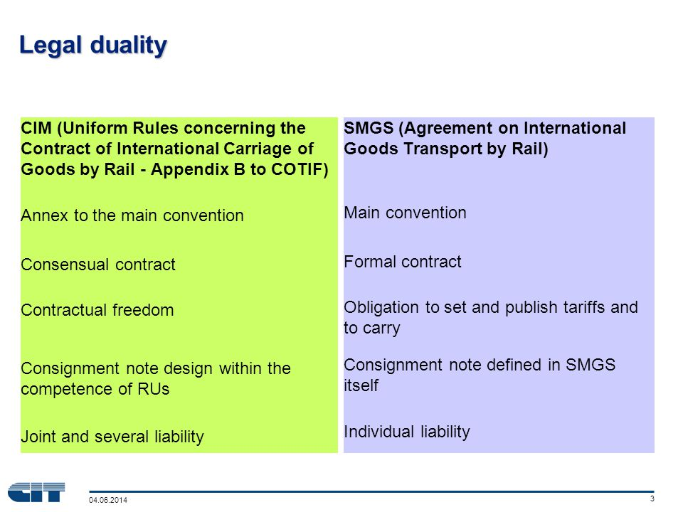 04.06.2014 14 The next steps in the third stage: STC-Eurasia Special Terms and Conditions for CIM/SMGS traffic (STC-CIM/SMGS) Inspired by CIM and SMGS principles The contract of carriage can refer to them On some transcontinental axes.