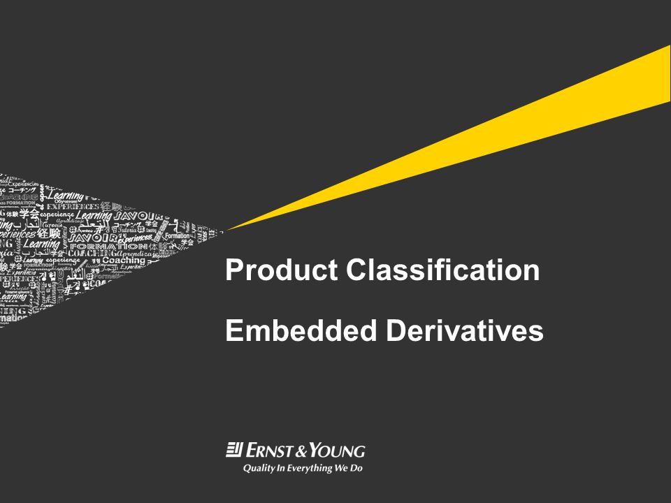 Product Classification Embedded Derivatives
