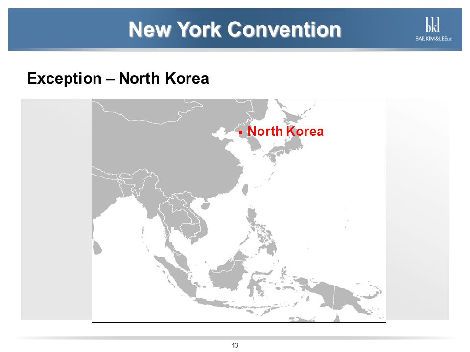 13 New York Convention Exception – North Korea North Korea