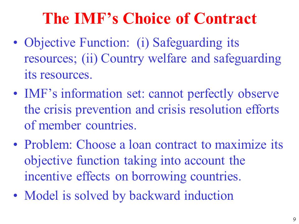 9 The IMFs Choice of Contract Objective Function: (i) Safeguarding its resources; (ii) Country welfare and safeguarding its resources.