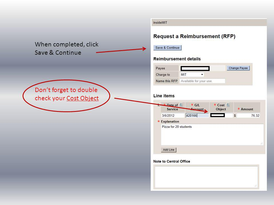 When completed, click Save & Continue Dont forget to double check your Cost Object