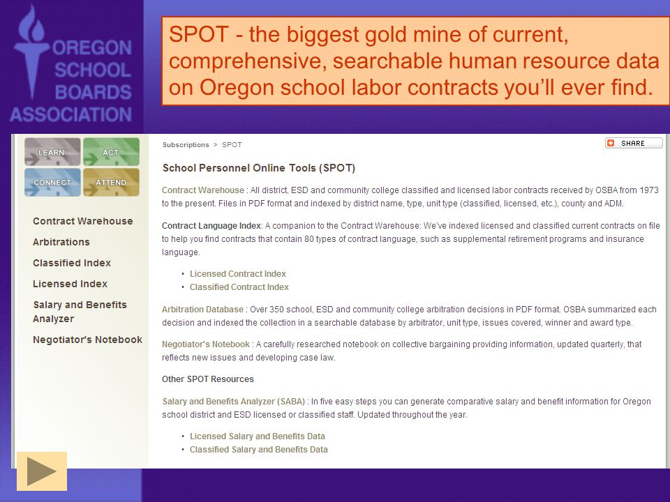 SPOT - the biggest gold mine of current, comprehensive, searchable human resource data on Oregon school labor contracts youll ever find.