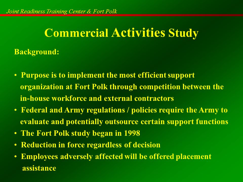 Joint Readiness Training Center & Fort Polk Commercial Activities Study The Initial Decision Initial decision 10 May –AECOM Government Services, Inc.