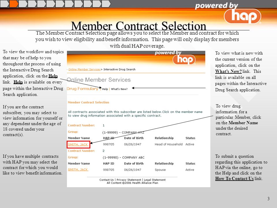 3 Member Contract Selection The Member Contract Selection page allows you to select the Member and contract for which you wish to view eligibility and benefit information.