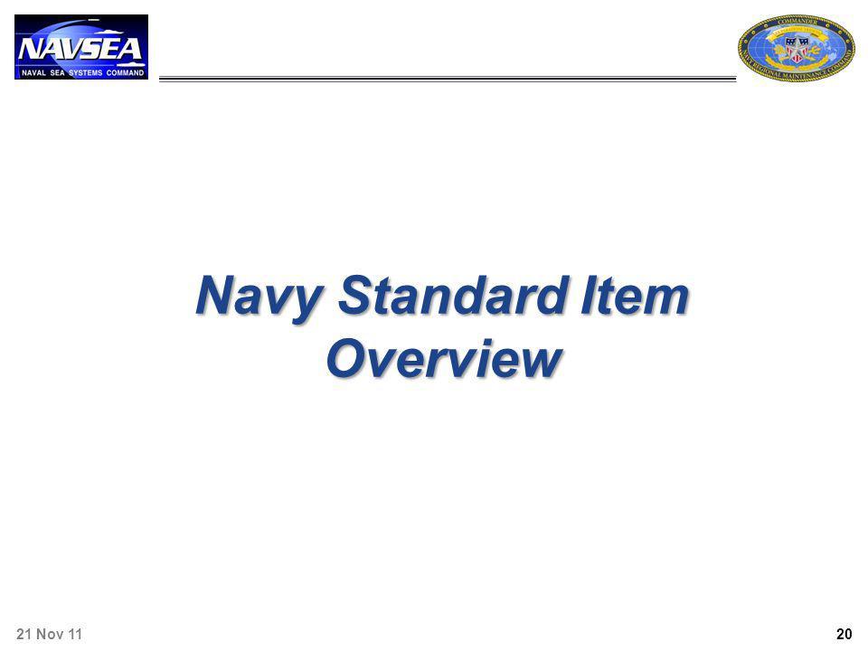 Navy Standard Item Overview 21 Nov 11 20