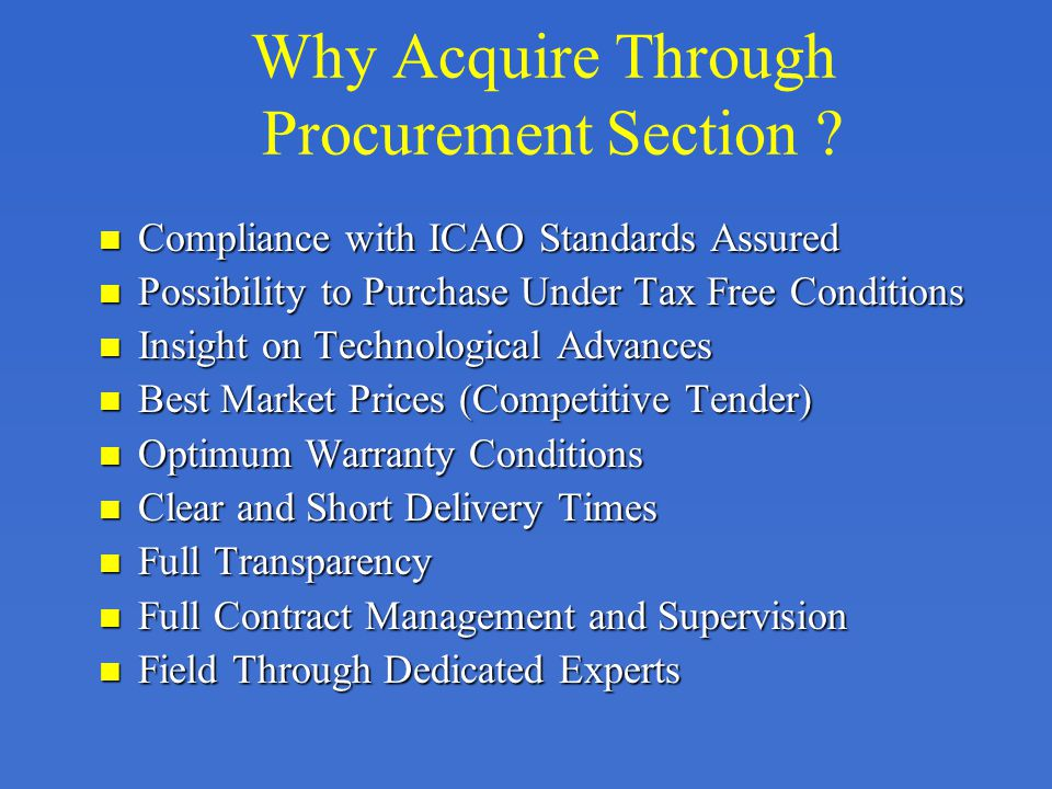 Why Acquire Through Procurement Section .