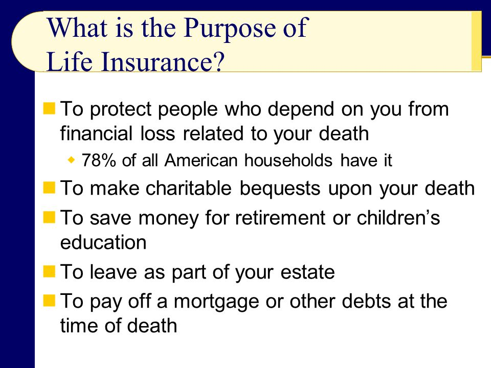 The Principle of Life Insurance Mortality tables provide odds on your dying, based on your age and sex Your premium is based on the projections for the payouts for persons who die