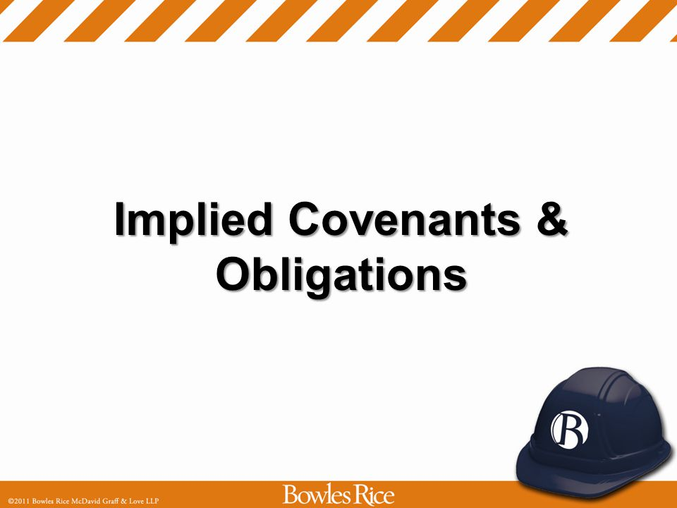 Implied Covenants & Obligations