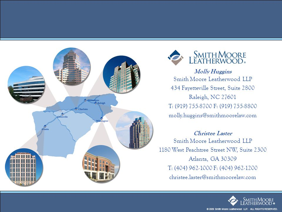 © 2009 Smith Moore Leatherwood LLP. ALL RIGHTS RESERVED.