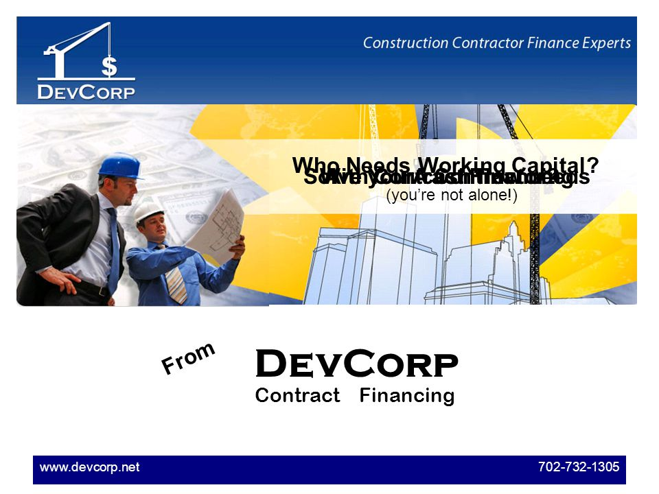 www.devcorp.net 702-732-1305 Are You A Contractor.