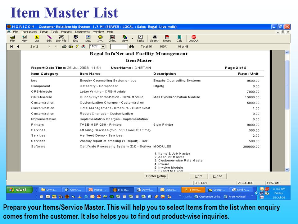 Item Master List Prepare your Items/Service Master.