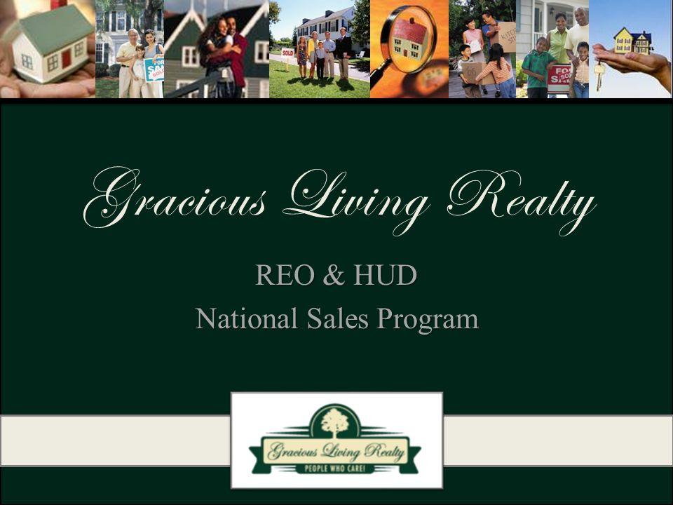Gracious Living Realty REO & HUD National Sales Program