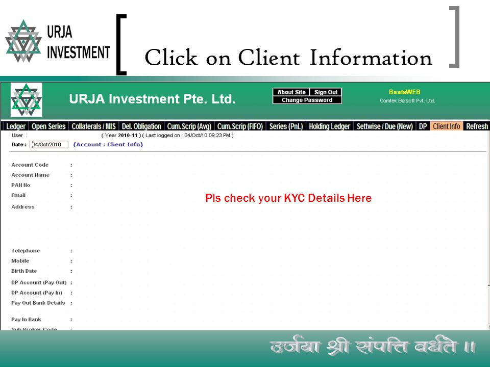 Click on Client Information Pls check your KYC Details Here