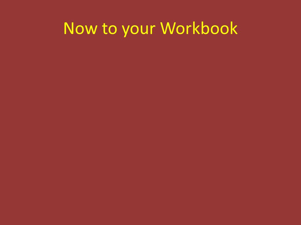 Now to your Workbook