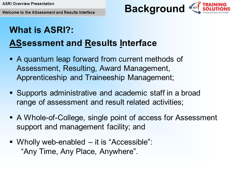 ASsessment and Results Interface ASRI Overview Presentation
