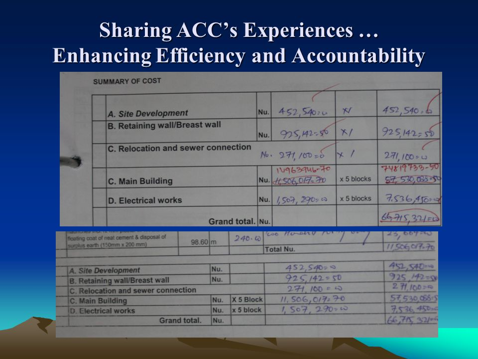 Sharing ACCs Experiences … Enhancing Efficiency and Accountability