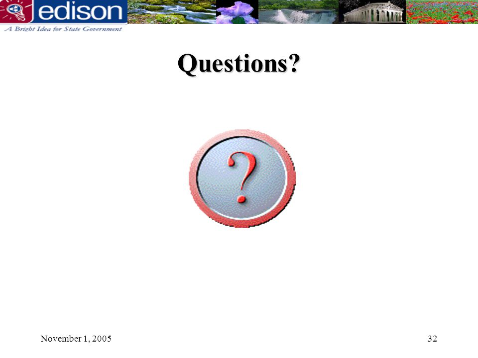 November 1, 200532 Questions