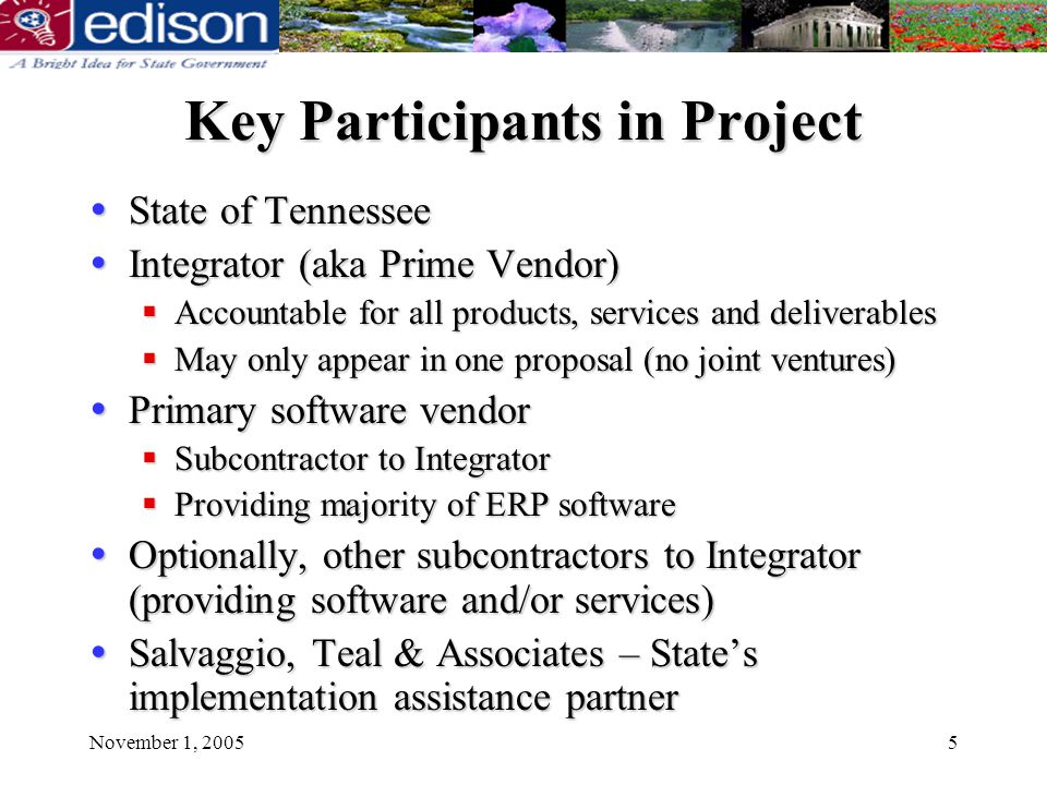 November 1, 200516 Vendor Qualifications Integrator was primary service provider for completed project of integrated ERP system (HR/Payroll, Financials, Procurement) for public sector client with: Integrator was primary service provider for completed project of integrated ERP system (HR/Payroll, Financials, Procurement) for public sector client with: $12 billion or more in expenditures, and $12 billion or more in expenditures, and At least 25,000 employees At least 25,000 employees Primary ERP software is in production at public sector client Primary ERP software is in production at public sector client Mandatory – proposal disqualified if failed Mandatory – proposal disqualified if failed