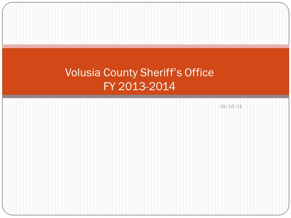 10/10/13 Volusia County Sheriffs Office FY 2013-2014