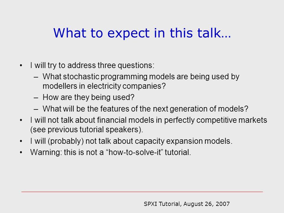 SPXI Tutorial, August 26, 2007 Economic dispatch model