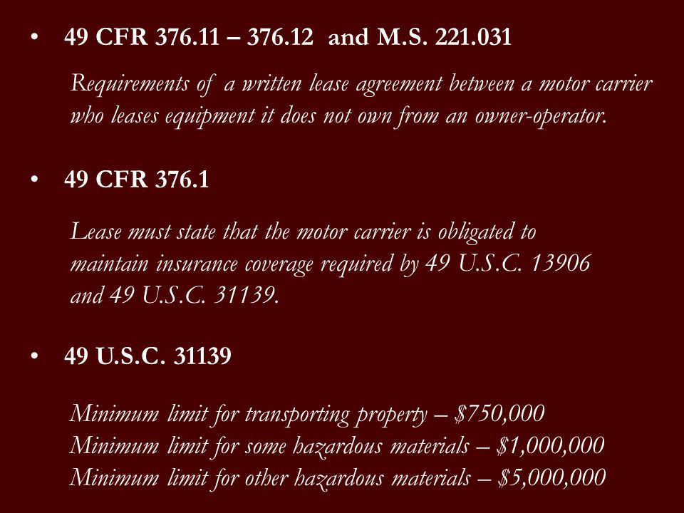 49 CFR 376.11 – 376.12 and M.S. 221.031 Requirements of a written lease agreement between a motor carrier who leases equipment it does not own from an