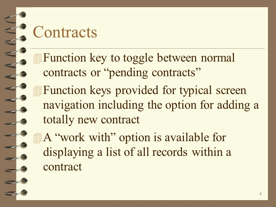 3 Contracts 4 Option available for creating a new contract by copying an existing contract 4 Special menu options available for selecting and rebuildi