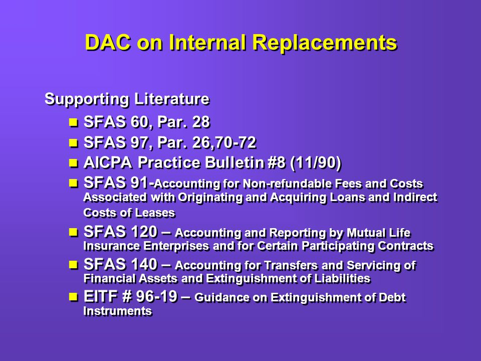DAC on Internal Replacements Supporting Literature SFAS 60, Par.