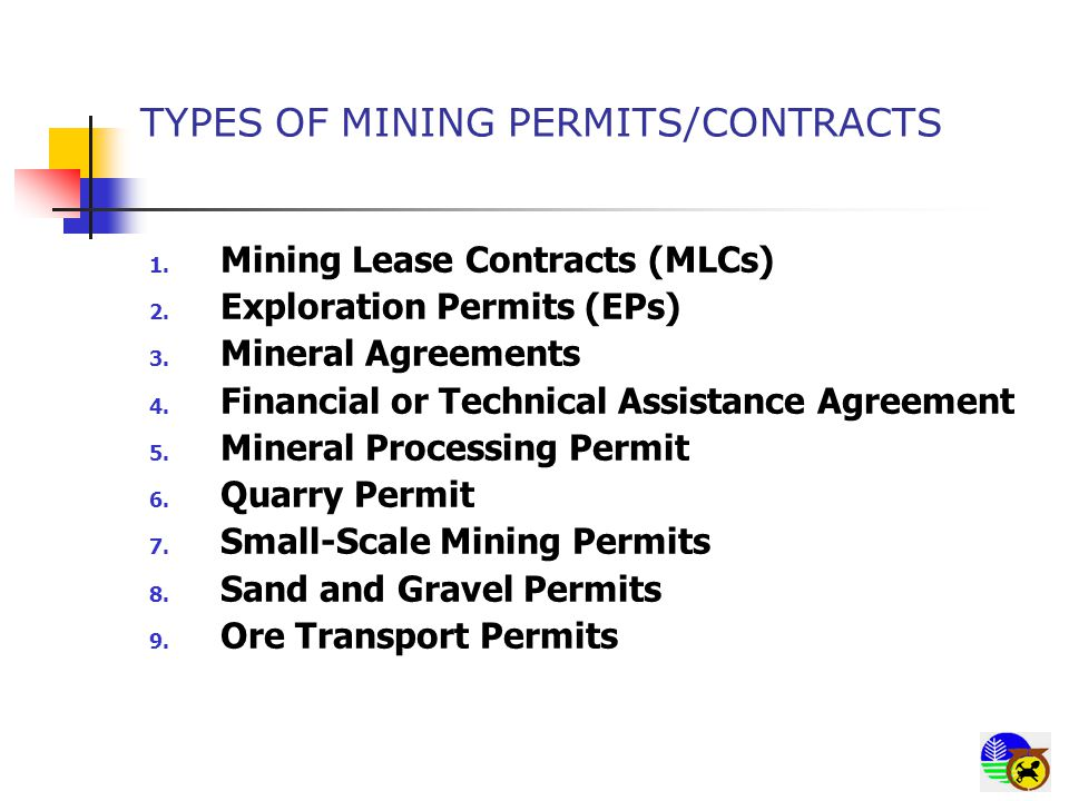 TYPES OF MINING PERMITS/CONTRACTS 1. Mining Lease Contracts (MLCs) 2.