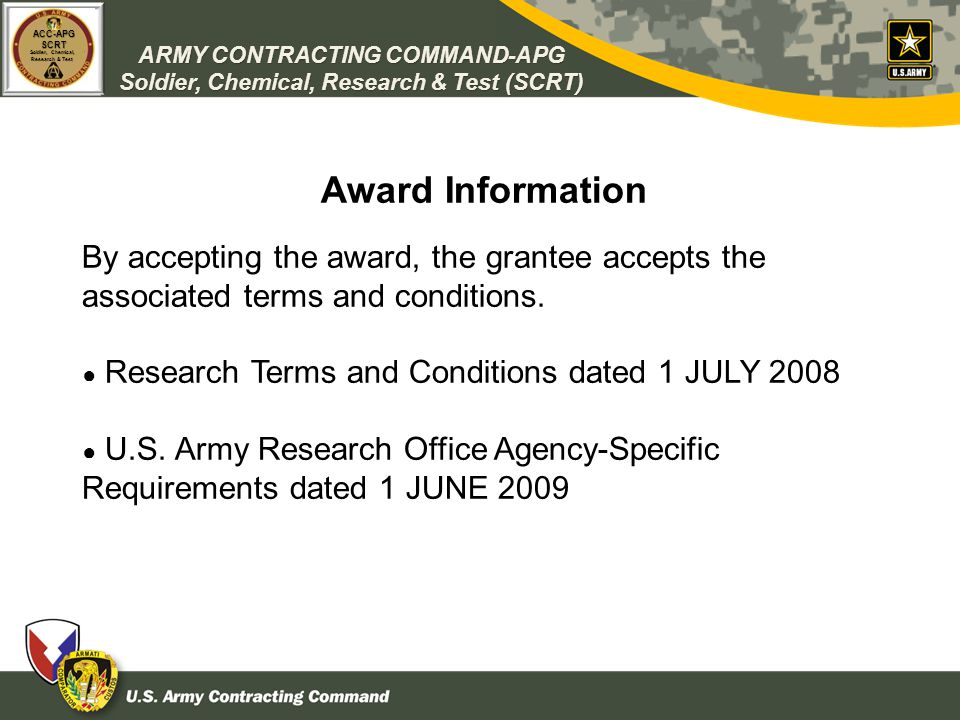 ARMY CONTRACTING COMMAND-APG Soldier, Chemical, Research & Test (SCRT) ACC-APGSCRT Soldier, Chemical, Research & Test Award Information By accepting t
