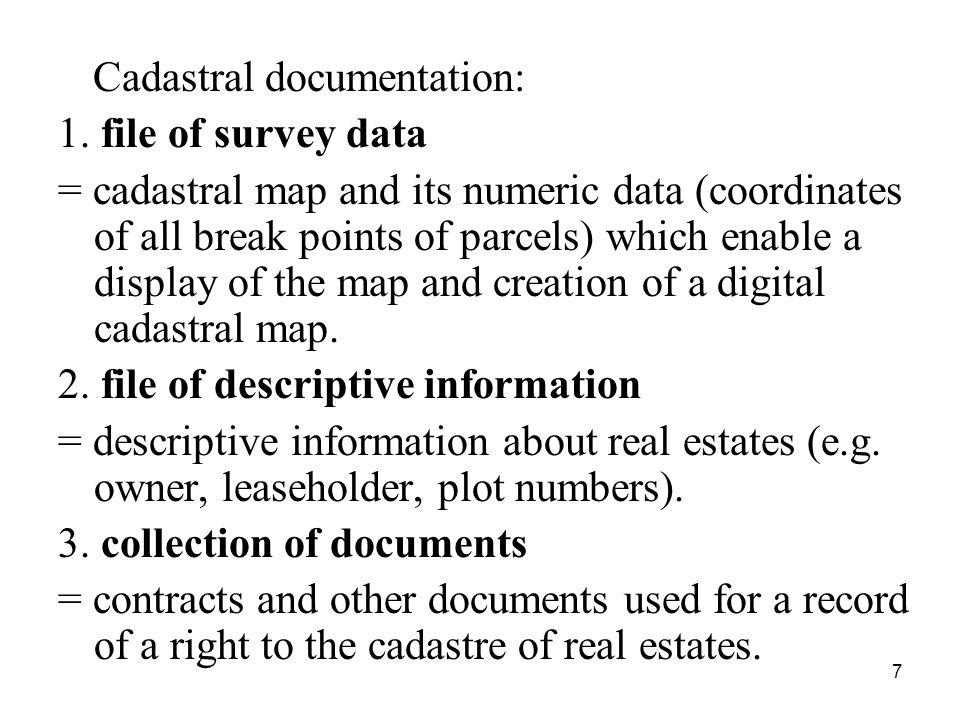 7 Cadastral documentation: 1.