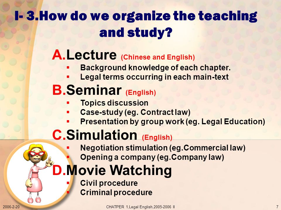 2006-2-20CHATPER 1,Legal English,2005-2006 II7 I- 3.How do we organize the teaching and study.