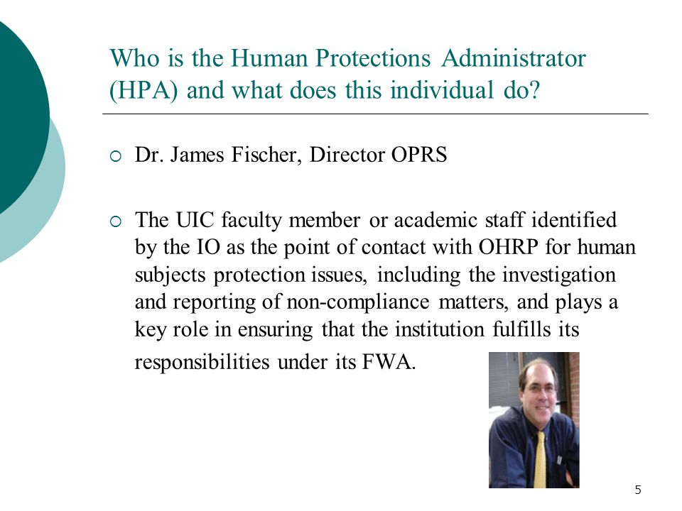 5 Who is the Human Protections Administrator (HPA) and what does this individual do.