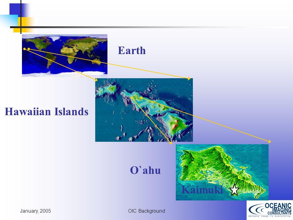 January, 2005 OIC Background Earth Hawaiian Islands O`ahu Kaimuki