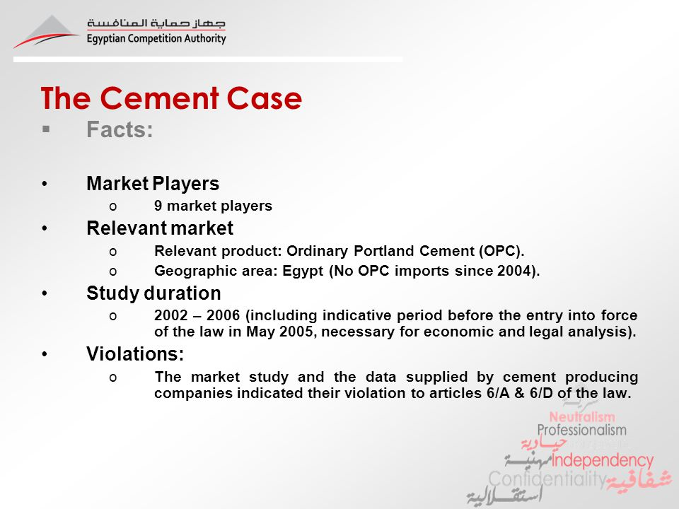 The Cement Case Facts: Market Players o9 market players Relevant market oRelevant product: Ordinary Portland Cement (OPC).