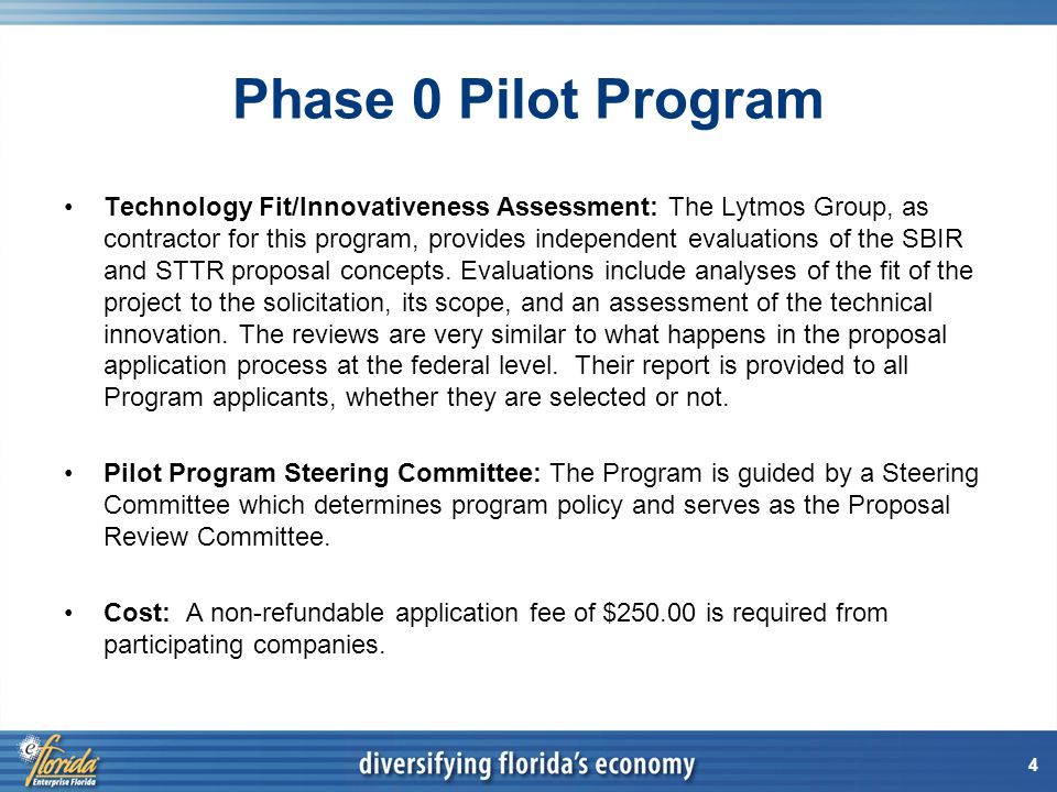 4 Phase 0 Pilot Program Technology Fit/Innovativeness Assessment: The Lytmos Group, as contractor for this program, provides independent evaluations of the SBIR and STTR proposal concepts.
