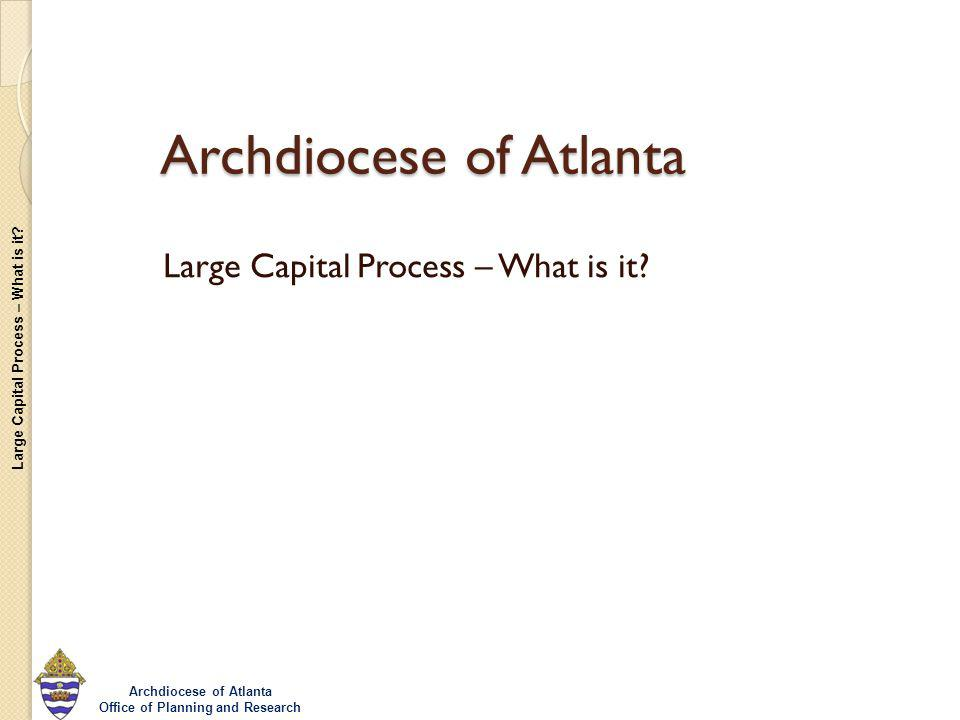 Large Capital Process – What is it.
