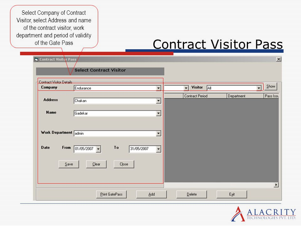 Contract Visitor Pass Select Company of Contract Visitor, select Address and name of the contract visitor, work department and period of validity of t