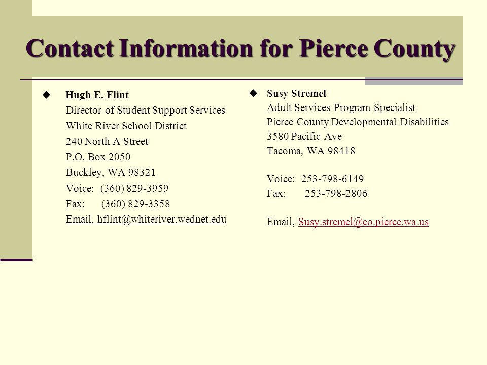Contact Information for Pierce County Hugh E.