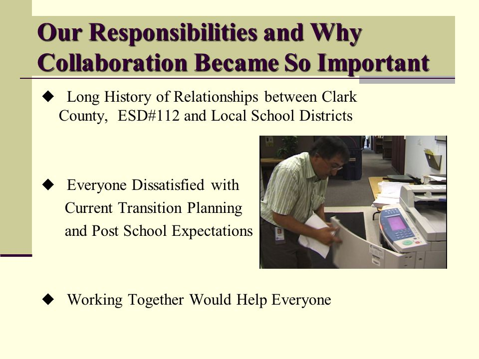 Shared Responsibilities Thurston County DD Leadership Contract Oversight School Districts Program Sponsorship Teacher Support Student Referrals & Family Liaison Division of Vocational Rehabilitation Assessment and Planning Morningside Direct Employment Support Services