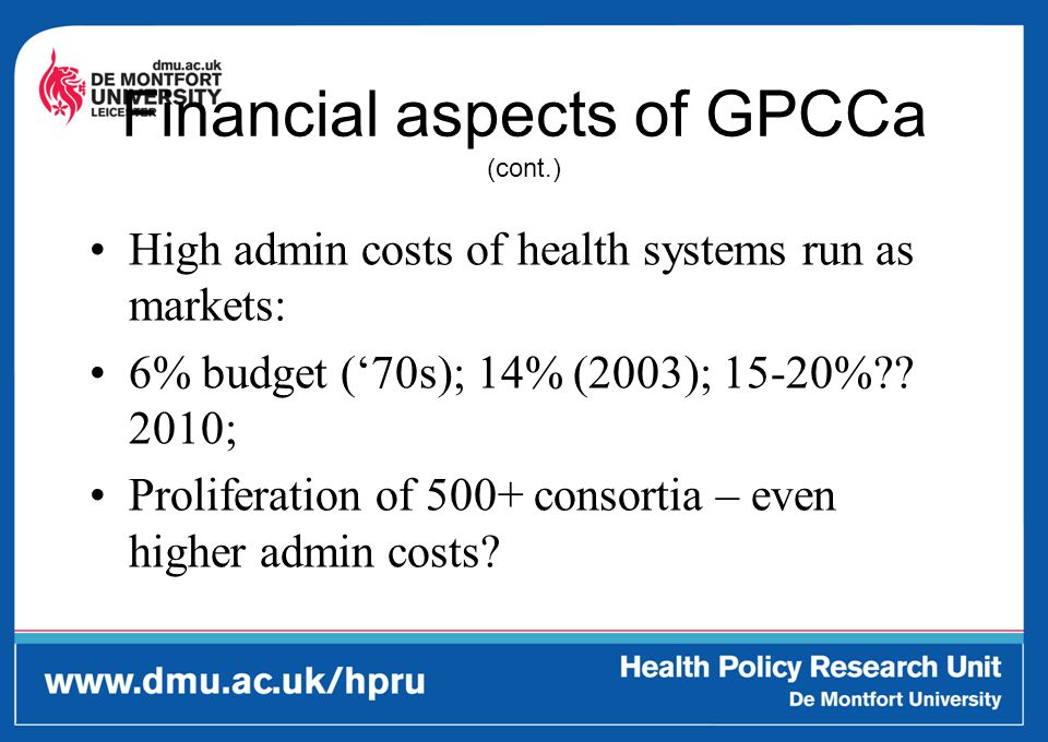 Implications Financial viability of some consortia at risk Pressure of financial risk and constraints will ripple out to staff in primary care and in other sectors of health contracting with GPCCa Mergers?